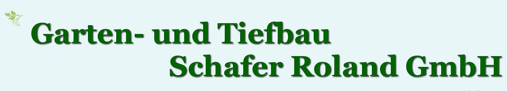 Garten und Tiefbau Schafer Roland GmbH