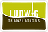 LUDWIG TRANSLATIONS