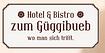 Hotel + Bistro zum Güggibueb