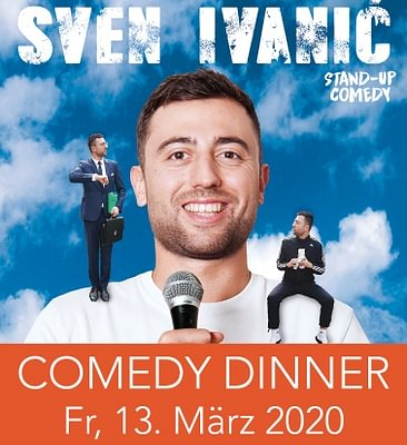 Fr, 13. März: Comedy Dinner mit Sven Ivanic